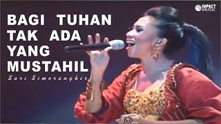 Video Sari Simorangkir - Bagi Tuhan Tak Ada Yang Mustahil MP3, 3GP, MP4, WEBM, AVI, FLV November 2018