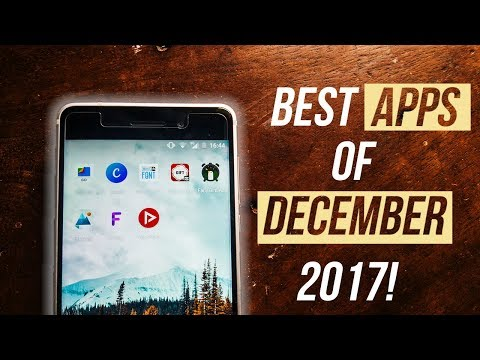 TOP 8 Best Android APPS of December 2017 – Useful Apps for 2018!