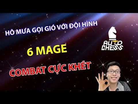 Hô Mưa Gọi Gió Với Đội Hình 6 Mage - Combat Cực Khét | Trâu Auto Chess - Thời lượng: 40 phút.