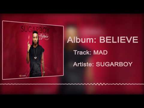 Sugarboy - Mad [Official Audio]