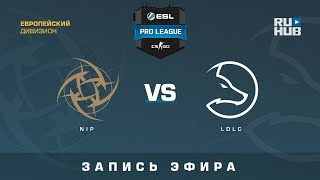 NiP vs LDLC - ESL Pro League S7 EU - de_nuke [CrystalMay, Smile]
