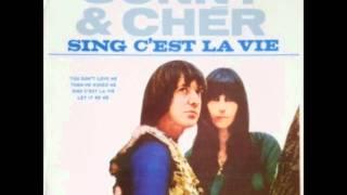 Sonny And Cher   Sing C'est La Vie