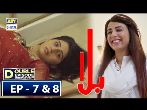 Balaa Episode 7 & 8 - 24th Sep 2018 - ARY Digital [Eng Subtitle]