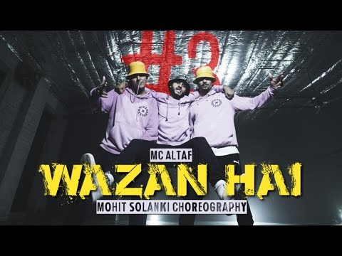 Wazan Hai | Mc Altaf x D'Evil | HashThree #3 (Dance Video) | Mohit Solanki Choreography