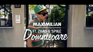 Maximilian - Domnișoare Feat. Zhao&Spike [Videoclip Oficial]