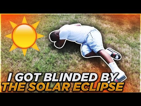 I GOT BLINDED BY THE SOLAR ECLIPSE 2017 (видео)