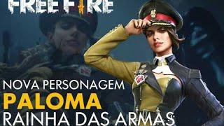 Piadas engraçadas - (PALOMA) NOVA PERSSONAGEM NO FREE-FIRE, TUDO SOBRE A RAINHA DAS ARMAS!!