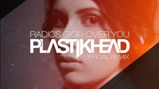 Radics Gigi - Over You (Remix)