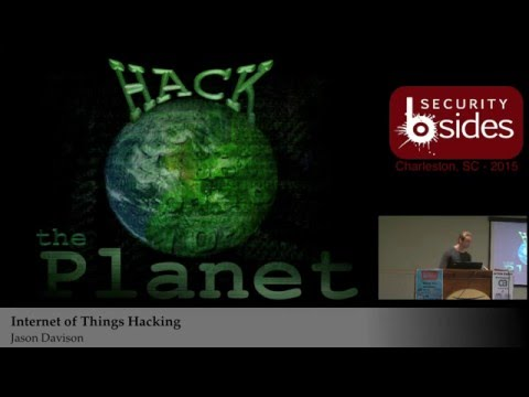 Internet of Things Hacking - Jason Davison