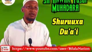 Sh Anwar  Yusuf Muhadara  Shuruuxa Du'a'i