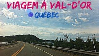 Val-d'Or (QC) Canada  city photo : Viagem à Val-D'Or e paisagens do Québec