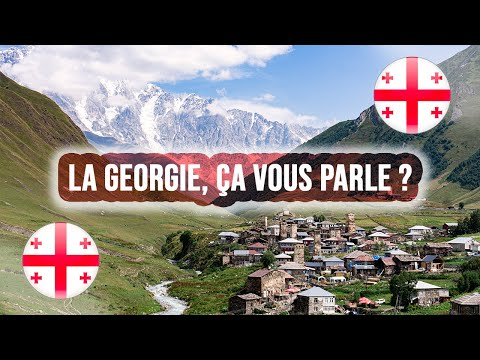 La GEORGIE : UN PAYS SURPRENANT