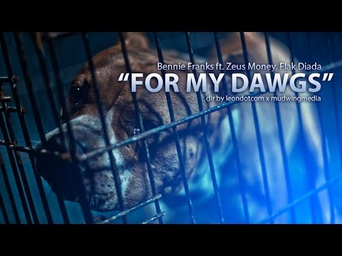 Bennie Franks – For My Dawgs Ft. ZeusMoney & FlakDiada