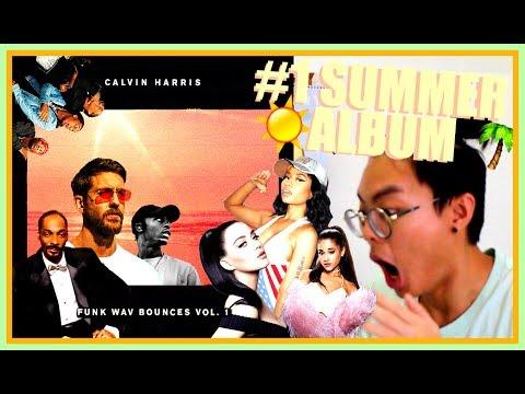 Calvin Harris - Funk Wav Bounces Vol.1 (ALBUM REACTION)