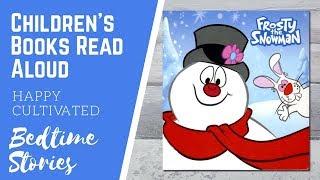 Video Frosty the Snowman Book Read Aloud | Christmas Books for Kids | Children's Books Read Aloud MP3, 3GP, MP4, WEBM, AVI, FLV Desember 2018