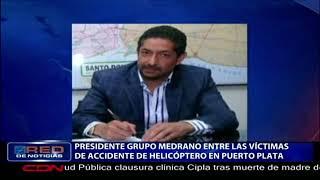 Presidente Grupo Medrano entre las víctimas de accidente de helicóptero en Puerto Plata