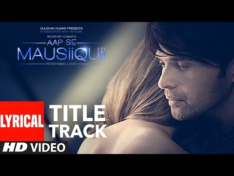 AAP SE MAUSIIQUII Title Song (Lyrical Video) Himes