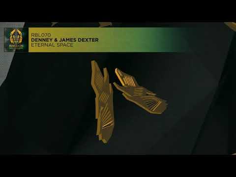Denney & James Dexter - Eternal Space