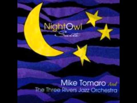 Mike Tomaro and the Three Rivers Jazz Orchestra- A Sidewards Glance