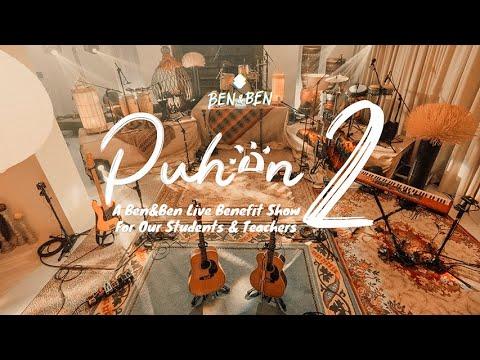 Puhon 2: A Ben&Ben Live Benefit Show for Our Students & Teachers