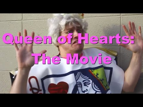 Queen of Hearts: The Movie!!