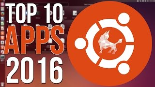 Video Top 10 Ubuntu Apps of 2016 - You NEED These Apps! MP3, 3GP, MP4, WEBM, AVI, FLV Juni 2018
