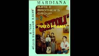 Download Lagu Bate'e Brothers  Fuli'ö he Ama Mp3