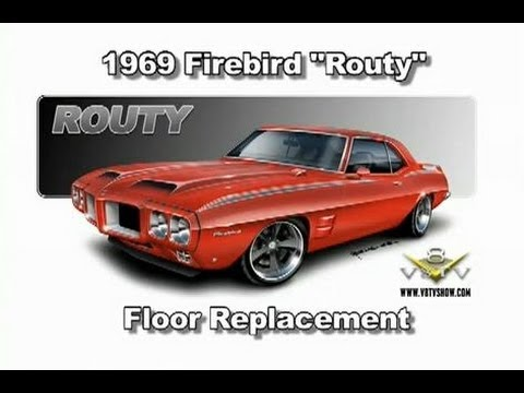 "1969 Pontiac Firebird ""Routy"" Floor Replacement – V8TV"