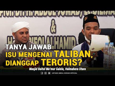 "TANYA JAWAB TERBARU!!! -""TALIBAN DIANGGAP TERORIS? PENJELASAN UAS "" - Masjid Baitul Makmur Galela."