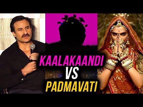 Saif Ali Khan REACTS On Padmavati Kaalakaandi Clas