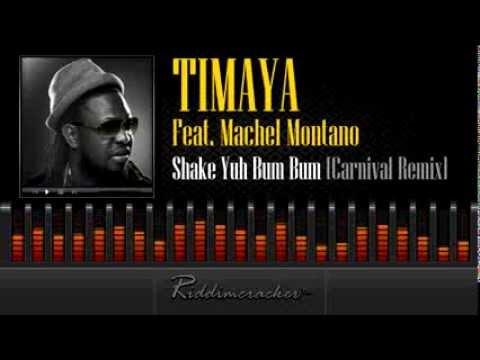 Timaya Feat. Machel Montano – Shake Yuh Bum Bum (Carnival Remix) [Soca 2014]