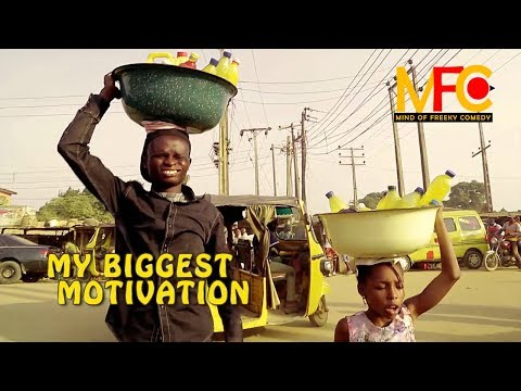 My Biggest Motivation (mind Of Freeky Comedy) Episode 40
