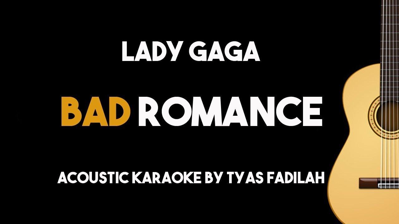 Bad Romance – Lady Gaga (Acoustic Guitar Karaoke Backing Track with Lyrics)