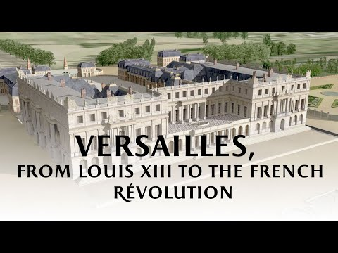 Versailles from Louis XIII to the French