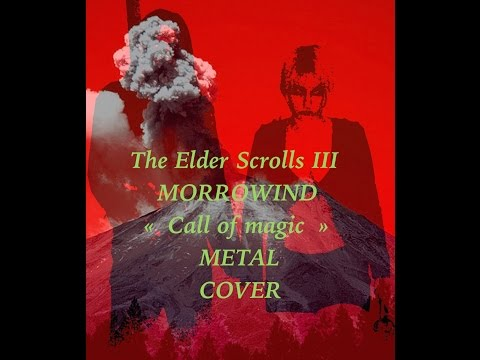 The Elder Scrolls III MORROWIND Nerevar Rising/Call of Magic Metal Cover
