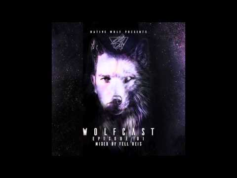 WolfCast 001 - Mixed by Fell Reis