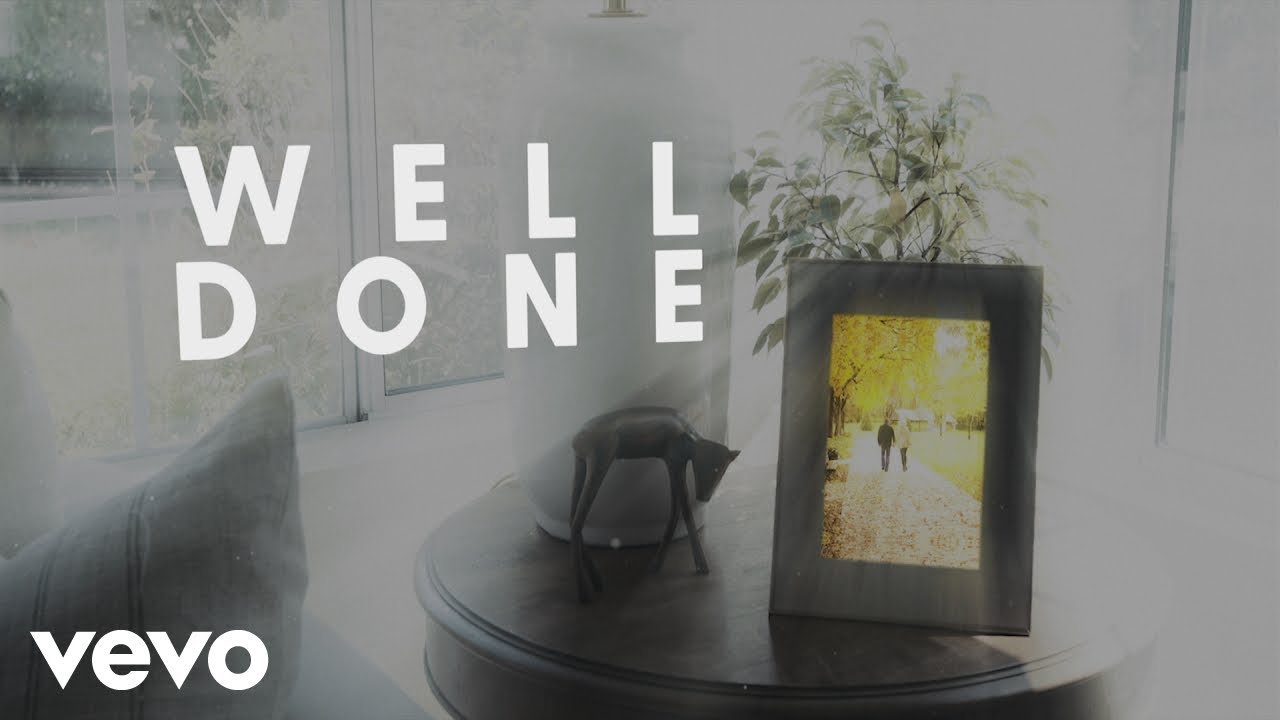 Well Done (Official Lyric Video)
