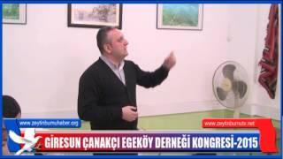 GiresunÇanakçı Egeköy Derneği Genel Kurulu 2015