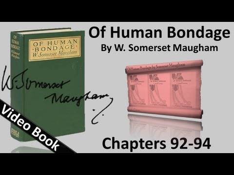 Video Chs 092-094 - Of Human Bondage by W. Somerset Maugham download in MP3, 3GP, MP4, WEBM, AVI, FLV January 2017