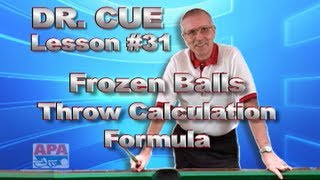 APA Dr. Cue Instruction - Dr. Cue Pool Lesson 31: Special Formula For Throw Calculations