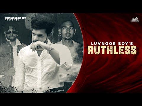 Ruthless (OFFICIAL VIDEO) Luvnoor Boys | New Punjabi Songs 2020 | Latest Punjabi Songs 2020