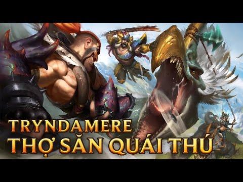 Tryndamere Thợ Săn Quái Thú