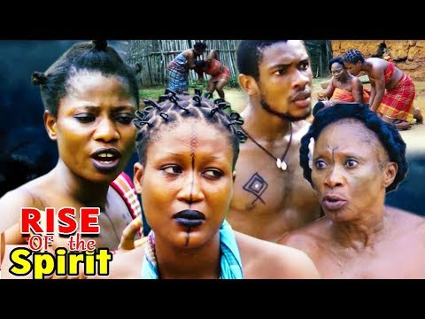 "New Movie Alert ""rise Of The Spirit"" Season 1&2 - 2019 Latest Nollywood Epic Movie Full Hd"