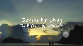 Gonna Be Okay (Lyric Video)