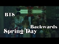 Download Lagu BTS Spring Day Backwards AKA Ghosts Mp3 Free