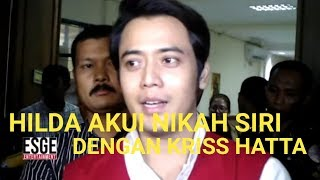 Video HILDA AKUI NIKAH SIRI DENGAN KRISS HATTA MP3, 3GP, MP4, WEBM, AVI, FLV Juli 2019