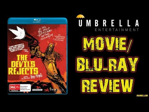 THE DEVIL'S REJECTS (2005) - Movie/Blu-ray Review (Umbrella Entertainment)