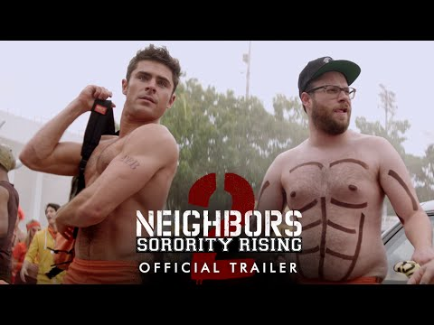 Neighbors 2 Sorority Rising Official Trailer