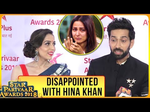 Nakuul Mehta Disappointed With Hina Khan | Star Pa