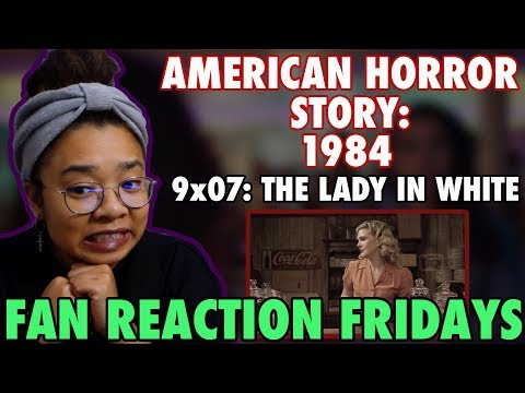 "AMERICAN HORROR STORY: 1984 Season 9 Episode 7: ""The Lady in White"" Reaction & Review 